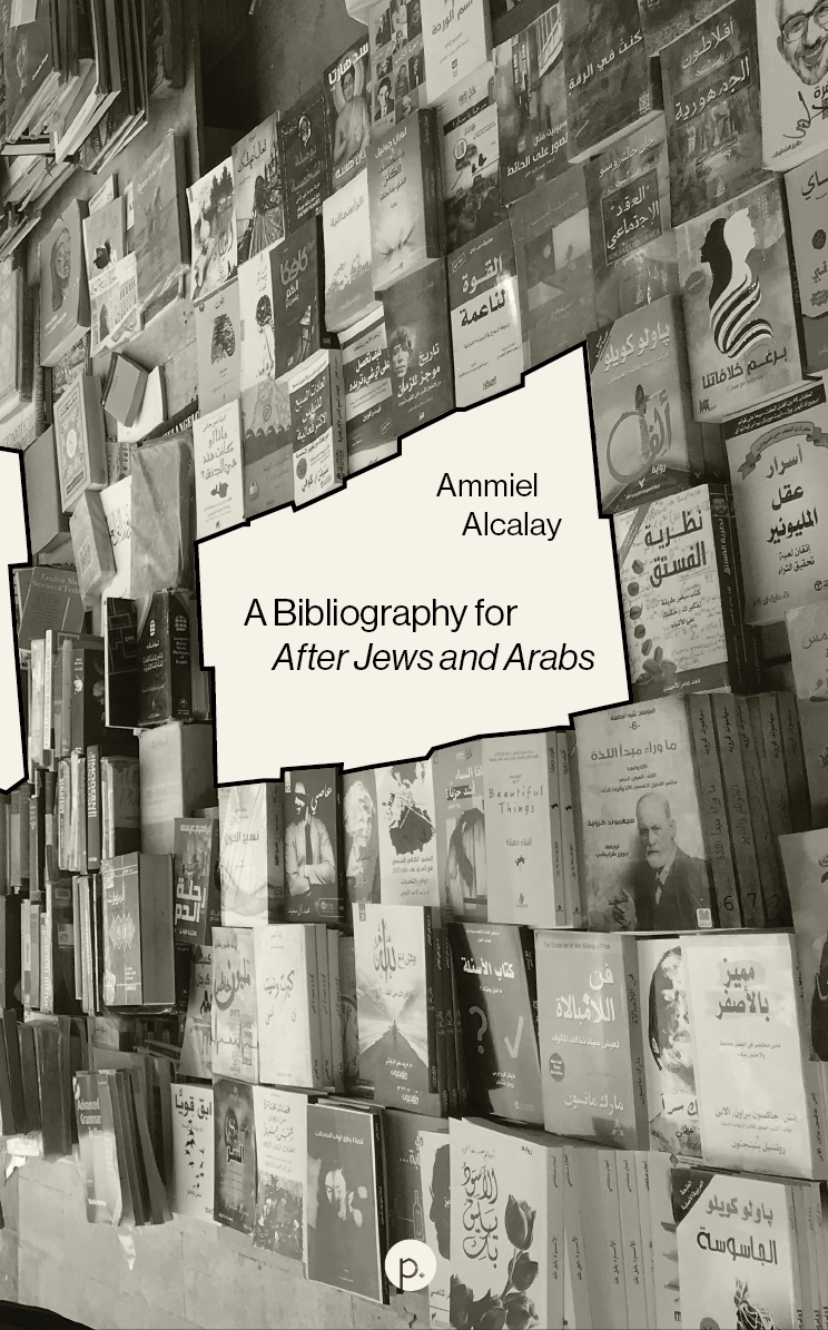 A Bibliography for After Jews and Arabs  is available from  punctum books  and completes a classic,   After Jews and Arabs: Remaking Levantine Culture  .